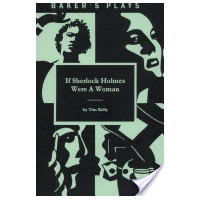 If Sherlock Holmes Were a Woman